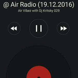 Air Vibez with Dj Kritsky 029 – @ Air Radio