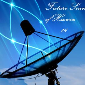 Future Sound of Heaven 16