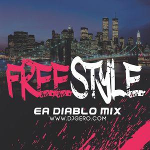 Dj Gero Freestyle Ea Diablo Mix 2020