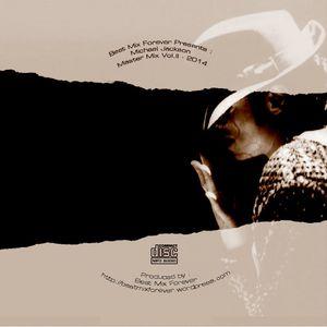Beat Mix Forever - Michael Jackson - Master Mix Vol.II - 2014
