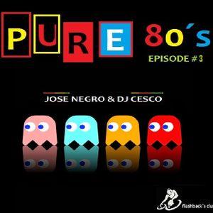 PURE 80´S EPISODE #3