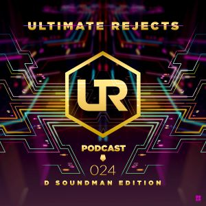 UR Podcast 024 (D Soundman Edition)