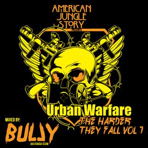 Urban Warfare: The Harder They Fall Vol 1 - Bully
