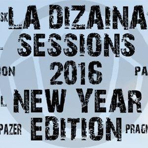 Pragmatica Project - La Dizaina Sessions 2016 (New Year Edition 2016)