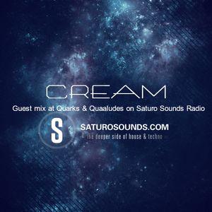 Cream - Guest mix at Quarks & Quaaludes on Saturo Sounds Radio