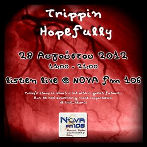 Trippin Hopefully on NOVA fm 106- 28 August 2012