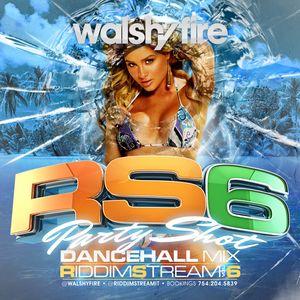 Walshy Fire [BLACK CHINEY] - Riddim Stream 6