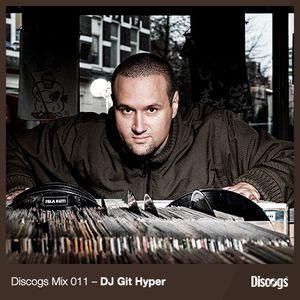 Discogs Mix 011 - DJ Git Hyper