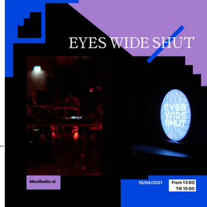 EYES WIDE SHUT Soundsystem - 02 / 10-04-2021