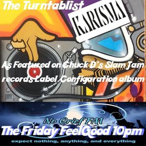 Karisma Presents... The Friday Feel Good (First Edition) 7/7/2018  ( New  regular friday show)