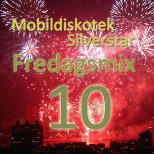 Mobildiskotek Silverstar - Fredagsmix 10 !