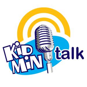 Kidmin Talk #023 - March 21, 2012