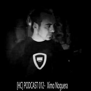 [HC] PODCAST 012-  Ximo Noguera