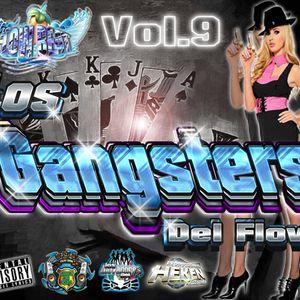 01_Intro_CD'Vol.9_Los_Gangsters_Del_flow