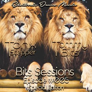 Tommy Bits Present - Bits Sessions Episode 005 [Guestmix by Tonx Stepper]