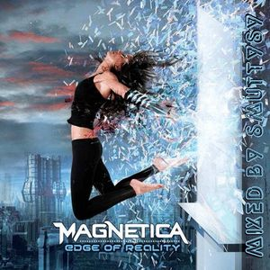 Magnetica - Edge Of Reality - Mixed Edition