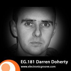 Electronic Groove Podcast 181. Darren Doherty