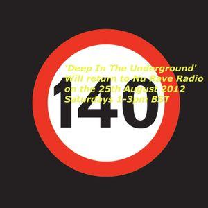 Deep In The Underground 19.7.12