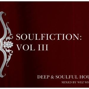Soulfiction Vol III Mixed by Wez Whynt