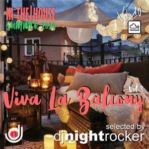Viva La Balcony Vol.3 - Summer 2020 by DJ NIGHTROCKER