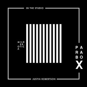 Parabox 011 In The Studio - Justin Robertson