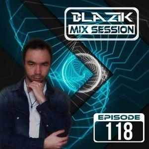 DJ Blazik Mix Session 118