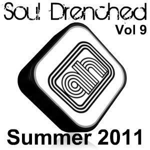 Soul Drenched Vol 9 - Summer 2011