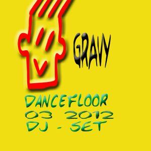 Gravy Dj - Dj Set 03 / 2012