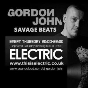 Gordon John: Savage Beats - Thursdays Are The New Saturdays! - 21.9.17