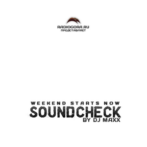 Dj Maxx - SoundCheck [test 14] @Radio Electro (radiogora.ru)