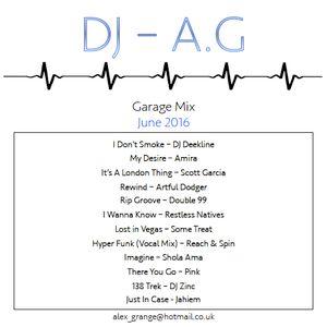 DJ-AG - UK Garage Mix - June '16