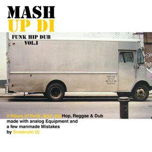 Mash Up Di Funk Hip Dub Vol.I