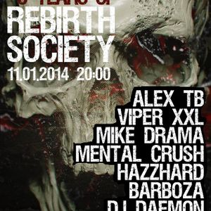 Mental Crush @ 6 Years Of Rebirth Society Radio Show Mixlr 11.01.2014