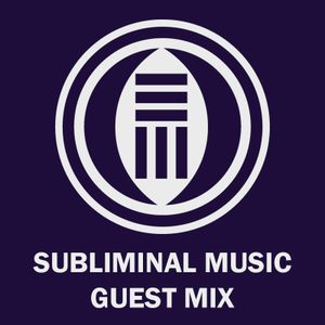 Subliminal Music - Guest Mix 001 - iBridge
