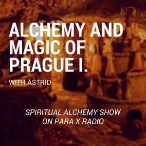 Alchemy and Magic of Prague I. - Spiritual Alchemy Show