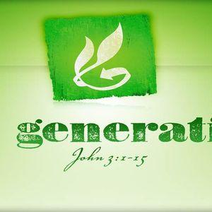 Re: Generation [John 3:1-15]