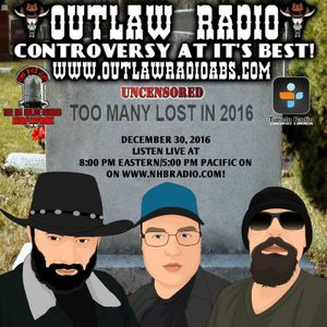 Outlaw Radio (December 30, 2016)