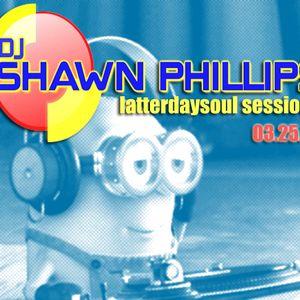 03.25.16_djshawnphillips.blogspot.com - live in the mix 4 decks - latterdaysoulsessions_web_promodon