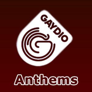 Gaydio: Anthems 2013-05-09