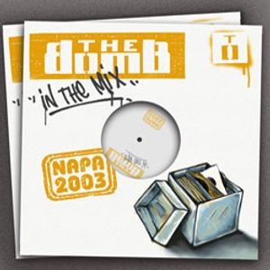 The Bomb | Napa 2003 (Mix CD 1)