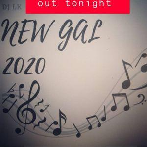 DJ LK NEW GAL 2020