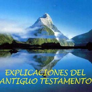 Capitulo 7. Explicaciones del Antiguo Testamento