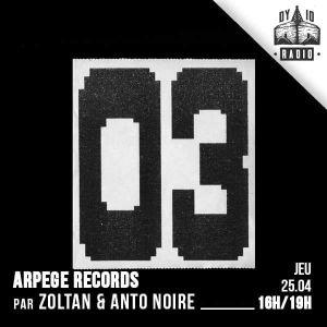 ARPÈGE - S01.E03 - Zoltan & Anto Noire - 25/04/2019 - RADIODY10.COM