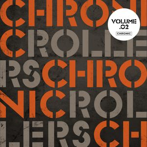 Chronic Presents Chronic Rollers Vol 2 Mix by Ruffstuff