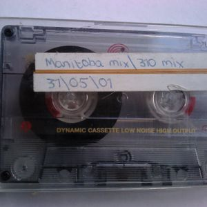 One World: Manitoba mix & 310 Showcase (31/05/01)