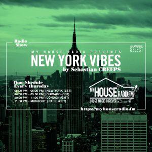 Sebastian Creeps aka Gil G - New York Vibes Radio Show on MyHouseRadio.fm NYC EP092