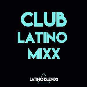 Club Latino Mixx (Farruko, J Balvin, Pitbull, Enrique Iglesias)