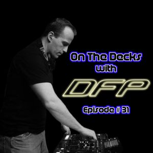 On the Decks Episode 31