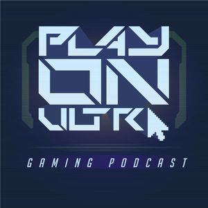 Rogue One - EP79 Play On Ultra Gaming Podcast