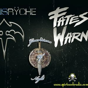 Guardians Of Night : Queensryche & Fates Warning 22/3/16 @ Spirto Web Radio